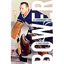 Bower: A Legendary Life (English Edition)