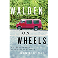 Walden on Wheels: On the Open Road from Debt to Freedom (Eng…