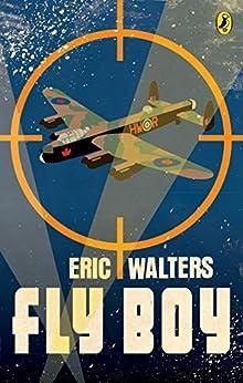 """Fly Boy (English Edition)"",作者:[Eric Walters]"
