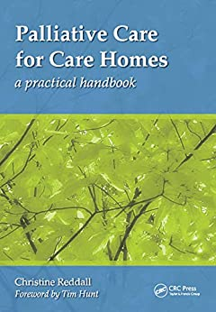 """Palliative Care for Care Homes: A Practical Handbook (English Edition)"",作者:[Christine Reddall]"