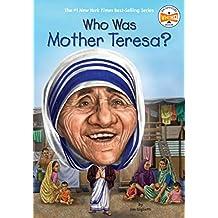 Who Was Mother Teresa? (Who Was?) (English Edition)