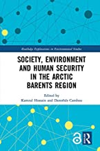 Society, Environment and Human Security in the Arctic Barents Region (Routledge Explorations in Environmental Studies) (En...