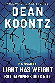 Light Has Weight, but Darkness Does Not (Nameless: Season Two Book 4) (English Edition)