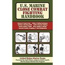 U.S. Marine Close Combat Fighting Handbook (English Edition)