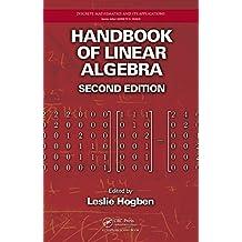 Handbook of Linear Algebra (Discrete Mathematics and Its Applications 81) (English Edition)