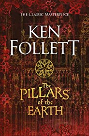 The Pillars of the Earth (The Kingsbridge Novels Book 1) (English Edition)