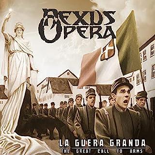 La Guera Granda(Great Call To Arms)