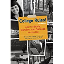 College Rules!, 3rd Edition: How to Study, Survive, and Succeed in College (English Edition)