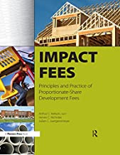Impact Fees: Principles and Practice of Proportionate-Share Development Fees (English Edition)