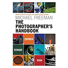 The Photographer's Handbook: Equipment | Technique | Style (English Edition)