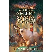The Secret Zoo (English Edition)