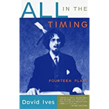 All in the Timing: Fourteen Plays (English Edition)