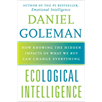 Ecological Intelligence: How Knowing the Hidden Impacts of W…