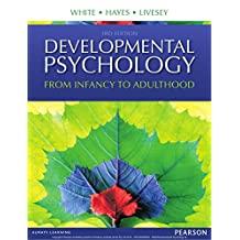 Developmental Psychology: From Infancy to Development (English Edition)