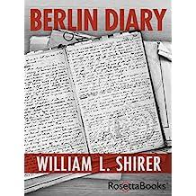 Berlin Diary (English Edition)