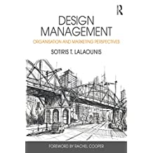 Design Management: Organisation and Marketing Perspectives (English Edition)