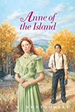 Anne of the Island Complete Text (Anne of Green Gables Book 3) (English Edition)
