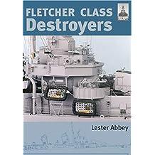 Fletcher Class Destroyers (English Edition)
