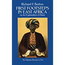 First Footsteps in East Africa; Or, an Exploration of Harar (English Edition)