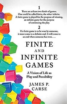 """Finite and Infinite Games (English Edition)"",作者:[James Carse]"