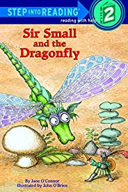 Sir Small and the Dragonfly (Step into Reading) (English Edition)