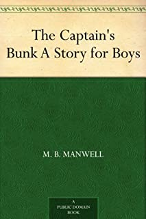 The Captain's Bunk A Story for Boys (English Edition)