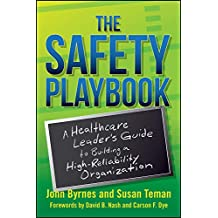 The Safety Playbook: A Healthcare Leader's Guide to Building a High-Reliability Organization (ACHE Management) (English Edition)