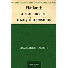Flatland: a romance of many dimensions (English Edition)