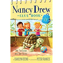 The Tortoise and the Scare (Nancy Drew Clue Books Book 11) (English Edition)