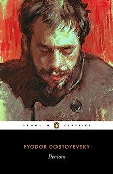 """Demons (Penguin Classics) (English Edition)"",作者:[Fyodor Dostoyevsky, Robert Belknap, Robert Maguire, Joanna Moorhead]"