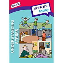 Understanding Stress (Issues Today Book 102) (English Edition)