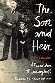The Son and Heir: A Memoir (English Edition)