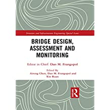Bridge Design, Assessment and Monitoring (English Edition)