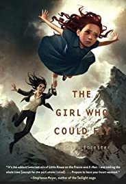 The Girl Who Could Fly (Piper McCloud Book 1) (English Edition)