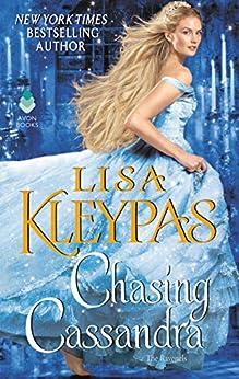 """Chasing Cassandra: The Ravenels (English Edition)"",作者:[Lisa Kleypas]"