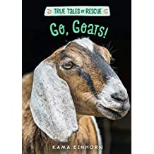 Go, Goats! (True Tales of Rescue) (English Edition)