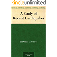A Study of Recent Earthquakes (English Edition)