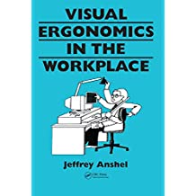 Visual ergonomics in the workplace (Guide Book Series) (English Edition)