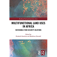 Multifunctional Land Uses in Africa: Sustainable Food Securi…