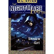 The Nightmare Room #8: Shadow Girl (English Edition)
