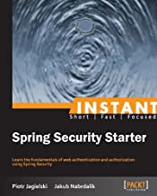Instant Spring Security Starter (English Edition)