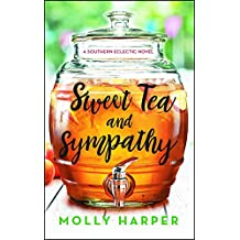 Sweet Tea and Sympathy: A Book Club Recommendation! (Southern Eclectic 1) (English Edition)