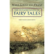 The Interpretation of Fairy Tales: Revised Edition (English Edition)
