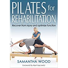 Pilates for Rehabilitation (English Edition)