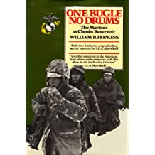 One Bugle, No Drums: The Marines at Chosin Reservoir (English Edition)