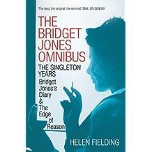 The Bridget Jones Omnibus: The Singleton Years: Bridget Jones's Diary & The Edge of Reason (English Edition)