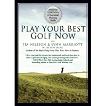 Play Your Best Golf Now: Discover VISION54's 8 Essential Playing Skills (English Edition)