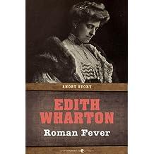 Roman Fever: Short Story (English Edition)