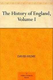 The History of England, Volume I (English Edition)