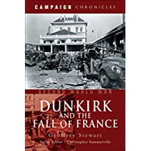 Second World War: Dunkirk and the Fall of France (Campaign Chronicles) (English Edition)